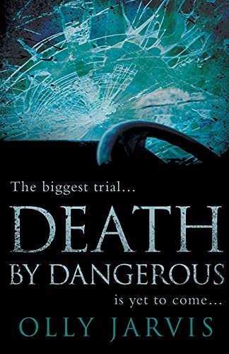 Death by Dangerous: Olly Jarvis