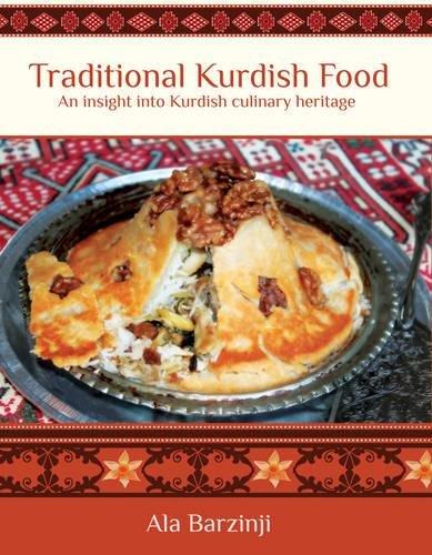 9781784624149: Traditional Kurdish Food: An Insight into Kurdish Culinary Heritage