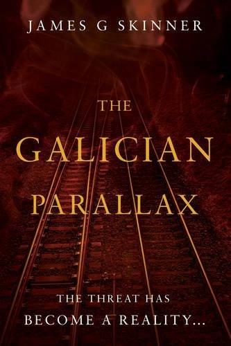 9781784624590: The Galician Parallax