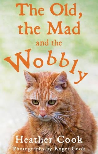 9781784624903: The Old, the Mad and the Wobbly