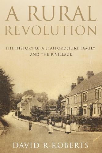 9781784625207: A Rural Revolution