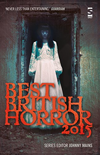 Best British Horror 2015: Steven J. Dines,