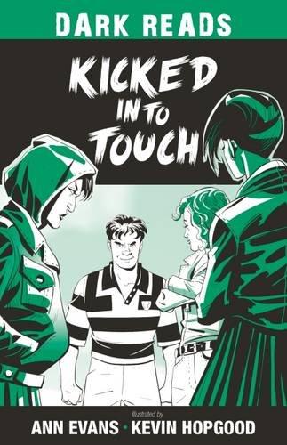 Kicked into Touch (Dark Reads): Ann Evans
