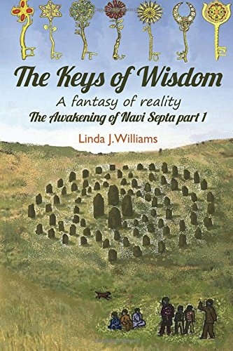 9781784650636: The Keys of Wisdom: A Fantasy of Reality (The Awakening of Navi Septa) (Volume 1)