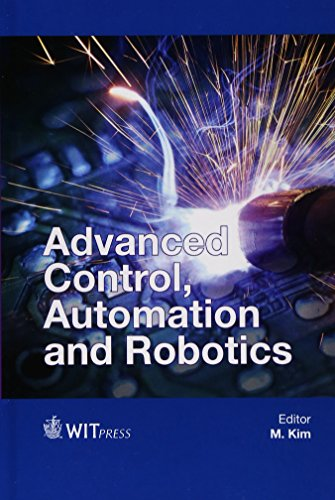 Advanced Control, Automation and Robotics (Wit Transactions: Kim, M.