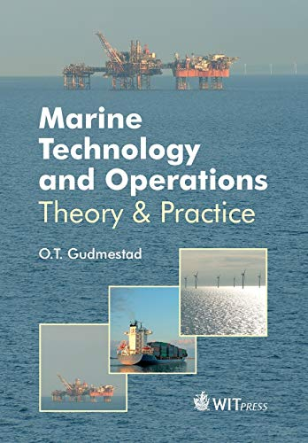 9781784661625: Marine Technology and Operations: Theory & Practice