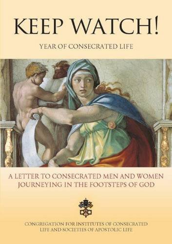 9781784690342: Keep Watch!: A Letter to consecrated men and women journeying in the footsteps of God