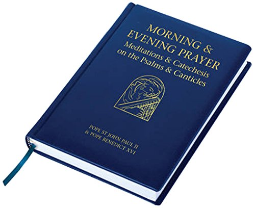 9781784690519: Morning and Evening Prayer: Meditations and Catechesis on Psalms and Canticles