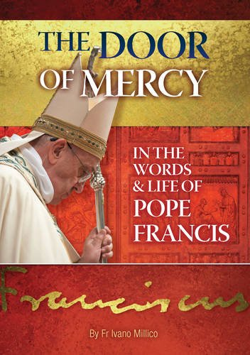 9781784690793: The Door of Mercy: in the words and life of Pope Francis