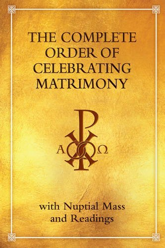 Complete Order of Celebrating Matrimony: With Nuptial Mass and Readings: ICEL