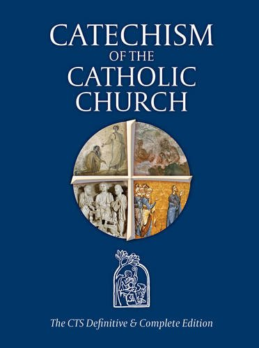 9781784691059: Catechism of the Catholic Church: The CTS Definitive and Complete Edition