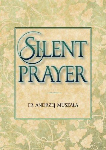 9781784691301: Silent Prayer