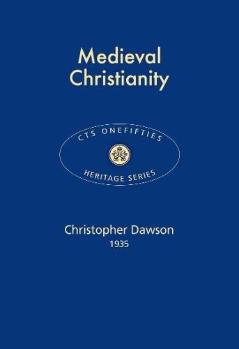 Medieval Christianity 2017 (Paperback): Christopher Dawson