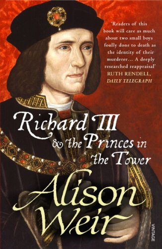 Richard III and The Princes in the Tower: Weir, Alison