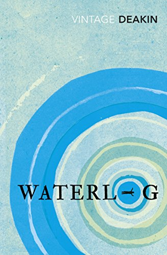 Waterlog: Deakin, Roger