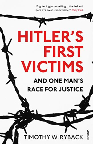 9781784700164: Hitler's First Victims: And One Man's Race for Justice