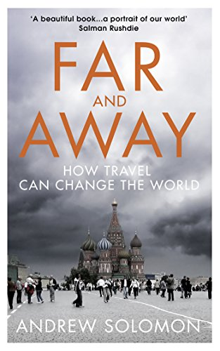 9781784700720: Far and Away: How Travel Can Change the World