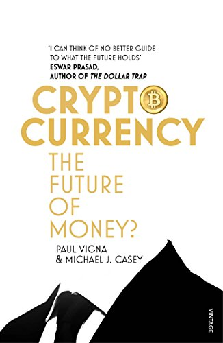 9781784700737: Cryptocurrency: How Bitcoin and Digital Money are Challenging the Global Economic Order