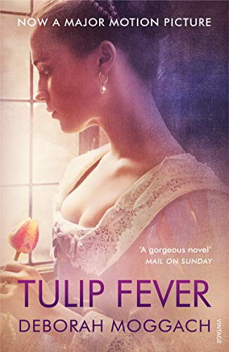 9781784700805: Tulip Fever (Movie Tie-In Edition)