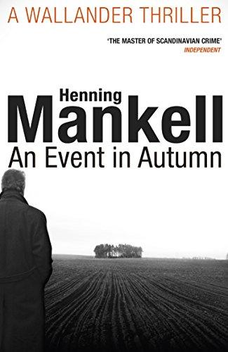 9781784700843: An Event In Autumn (Kurt Wallander 11)
