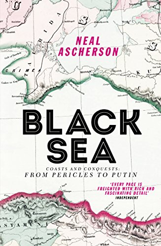 9781784700911: Black Sea: Coasts and Conquests: From Pericles to Putin