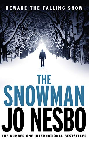 9781784700928: The Snowman: A Harry Hole thriller (Oslo Sequence 5)