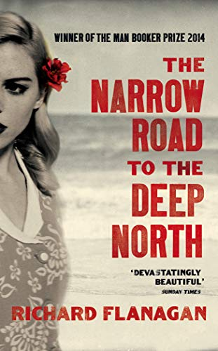 9781784701383: The Narrow Road to the Deep North