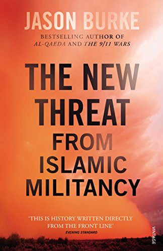 9781784701475: The New Threat From Islamic Militancy