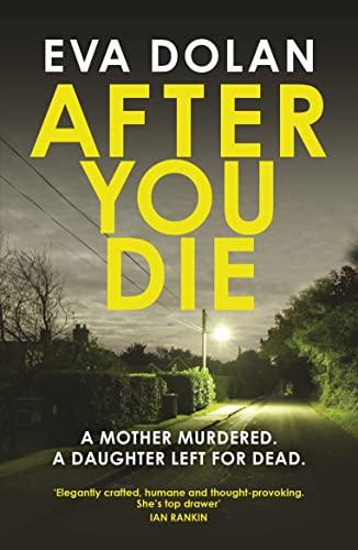 9781784701765: After You Die (DI Zigic & DS Ferreira)