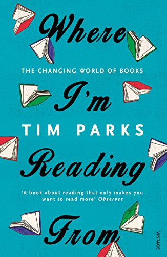 9781784701796: Where I'm Reading From: The Changing World of Books