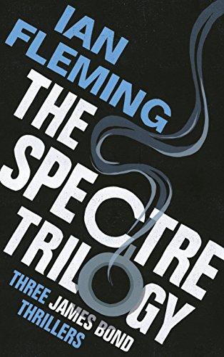 9781784702236: The SPECTRE Trilogy: James Bond 007: Thunderball, On Her Majesty's Secret Service & You Only Live Twice