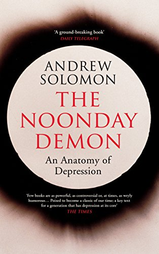 9781784702670: The Noonday Demon