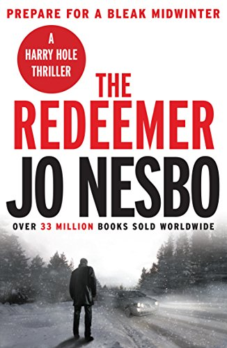 9781784703172: The Redeemer: A Harry Hole thriller (Oslo Sequence 4)