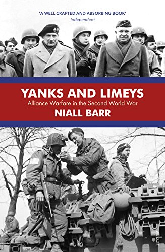 9781784703493: Yanks and Limeys: Alliance Warfare in the Second World War