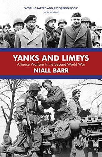 9781784703493: Yanks and Limeys: Alliance Warfare in the Second World War