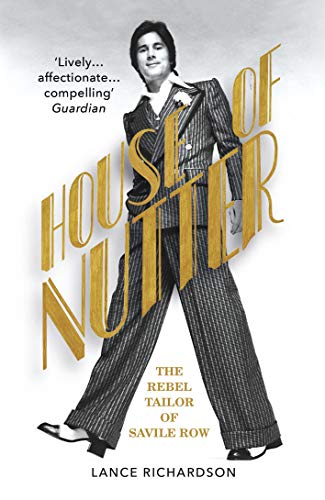 9781784704872: House of Nutter: The Rebel Tailor of Savile Row