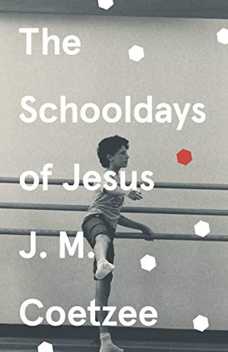 9781784705343: The Schooldays Of Jesus