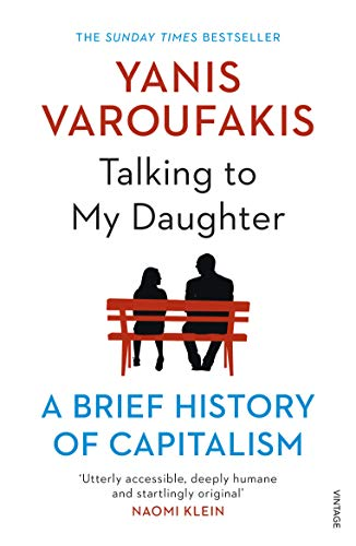 9781784705756: Talking to My Daughter: A Brief History of Capitalism