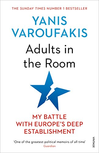 9781784705763: Adults In The Room: My Battle With Europe's Deep Establishment [Lingua inglese]