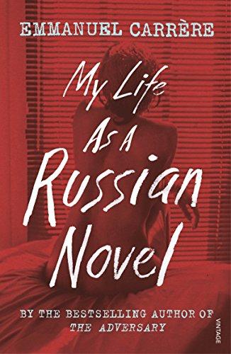 9781784705817: My Life as a Russian Novel