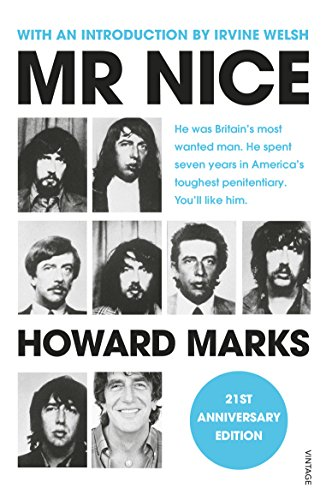 9781784705909: Mr Nice: 21st Anniversary Edition