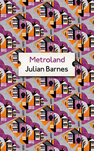 Metroland: Special Archive Edition: Barnes, Julian