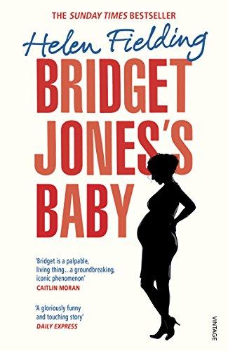 9781784706173: Bridget Jones' Baby (Bridget Jones's Diary)
