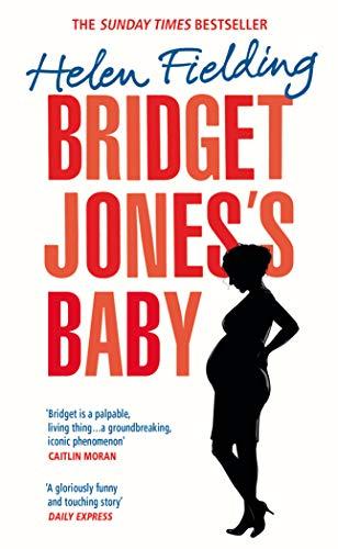 9781784706944: Bridget Jones' Baby (Bridget Jones's Diary)