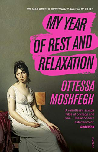 9781784707422: My Year of Rest and Relaxation
