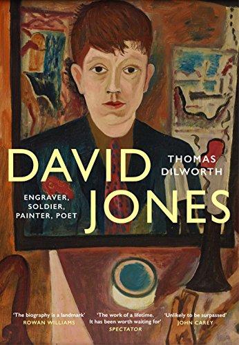 9781784708009: David Jones: Engraver, Soldier, Painter, Poet