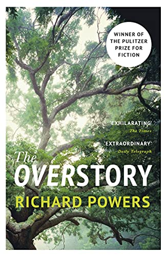 9781784708245: The Overstory: Winner of the 2019 Pulitzer Prize for Fiction
