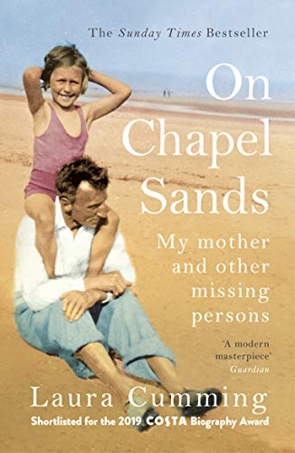 9781784708634: On Chapel Sands: My mother and other missing persons