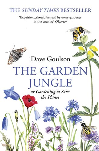 9781784709914: The Garden Jungle: or Gardening to Save the Planet