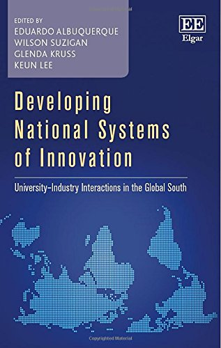 Developing National Systems of Innovation: University-Industry Interactions: Eduardo Albuquerque, Wilson